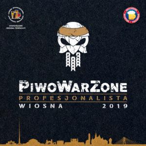 PiwoWarZone - profesjonalista wiosna 2019